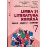 Limba şi literatura română clasa a VII-a. Teorie, modele, exerciţii - Ciocaniu - 2016