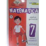 Matematica 2016 - 2017 Consolidare - Algebra, Geometrie - Clasa A VII-A - Partea I - Semestrul I