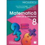 Matematica 2017 - Exercitii si Probleme pentru clasa a VIII-a