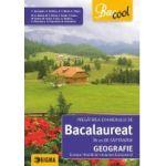 BACALAUREAT 2017 Geografie - Pregatirea Examenului in 21 de saptamani