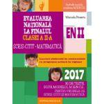 EVALUAREA NATIONALA 2017 LA FINALUL CLASEI A II-A - SCRIS-CITIT. MATEMATICA - 30 DE TESTE, DUPA MODELUL M. E. N. C. S.