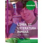 LIMBA SI LITERATURA ROMANA 2016 STANDARD - CLASA A VIII-A