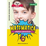 Matematica 2016 - 2017 Standard - ALGEBRA, GEOMETRIE - CLASA A VI-A