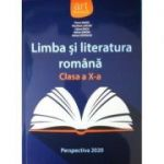 Limba si literatura romana, manual clasa a X-a - Florin Ionita - Perspectiva 2020