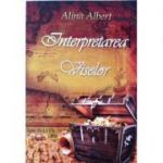 Interpretarea viselor - Alina Albert