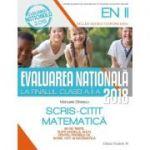 EVALUAREA NAȚIONALĂ 2018 LA FINALUL CLASEI A II-A - SCRIS-CITIT - MATEMATICĂ - 30 DE TESTE, DUPA MODELUL M. E. N.