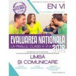 EVALUAREA NAȚIONALĂ 2018 LA FINALUL CLASEI A VI-A - LIMBĂ ȘI COMUNICARE