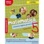 Matematica 2017 - 2018 Consolidare - Aritmetica, Algebra, Geometrie - Clasa A V-A - Caiet de lucru - Semestrul II