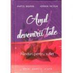 Anul devenirii tale - Anatol Basarab, Adriana Nicolae