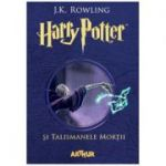Harry Potter și Talismanele Morții, volumul 7 - J. K. Rowling