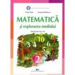 Matematica si explorarea mediului, manual pentru clasa a 2-a - Tudora Pitila, Cleopatra Mihailescu