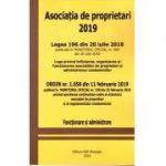 Asociatia de proprietari 2019N- Legea 196 din 20 IULIE 2018 - Ordin nr. 1058 din 11 Februarie 2019 - Functionare si administrare