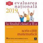 Evaluarea Naționala la finalul clasei a II-a - Citit-Scris - Matematică