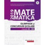 Matematică - Olimpiade şi concursuri şcolare 2019 - Clasele IX-XII