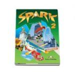 Curs pentru limba engleza (L2). SPARK 2 Monstertrackers. Manual pentru clasa a VI-a (Student s Book) - Evans, Virginia
