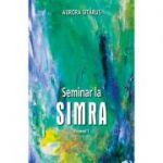 Seminar la SIMRA vol. 1