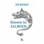 Hohotele lui Zalmoxis, Ion Mânzat