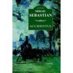 Accidentul – Mihail Sebastian