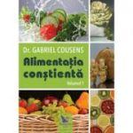 Alimentația conștientă, 2 volume