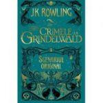 Animale fantastice #2: Crimele lui Grindelwald (Scenariul original)