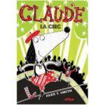 Claude #3: Claude la circ