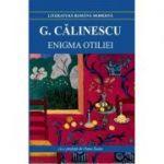 Enigma Otiliei-George Calinescu
