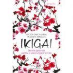 (Kirai), Ikigai - Secrete japoneze pentru o viață lungă și fericită