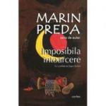Imposibila intoarcere-Marin Preda