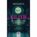 Lilith - Provocarea de a cobori in abisurile fiintei