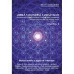 Lumea fascinantă a vibraţiilor, volumul 6