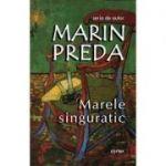 Marele singuratic-Marin Preda