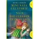 Minunata călătorie a lui Nils Holgersson prin Suedia | paperback