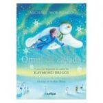 Omul de zăpadă: O poveste inspirată de cartea lui Raymond Briggs