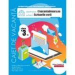 Caiet de vacanță 2020 - Scrisorile verii - @vacantadevara. eu - Clasa a III-a