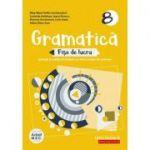 Gramatică - Fișe de lucru 2020 - 2021 - pe lecții și unități de învățare cu itemi și teste de evaluare - Clasa a VIII-a