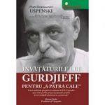 Invataturile lui Gurdjieff pentru a patra cale - P. D. Uspensky
