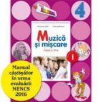 Muzica si miscare Manual pentru clasa a IV-a, partea I si partea II - Petre Stefanescu, Florentina Chifu