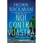 Noi contra voastră- Fredrik Backman