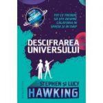Descifrarea Universului - Tot ce trebuie să știi despre călătoria în spațiu și în timp