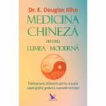 Medicina chineză pentru lumea modernă