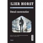 Omul cavernelor - Jørn Lier Horst