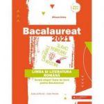Bacalaureat 2021 - Limba și literatura română. Învață singur! Teme de lucru pentru bacalaureat. Toate profilurile – toate filierele