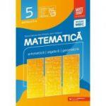 Matematica 2020 - 2021 Consolidare - Aritmetica - Algebra - Geometrie - Clasa A V-A - Semestrul 2 - Avizat M. E. C.