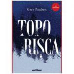 Toporișca - Gary Paulsen