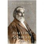 Maestrul vorbeste - Peter Deunov