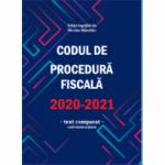 Codul de procedură fiscală 2020-2021 (cod + instructiuni) - Editie ingrijita de Nicolae Mandoiu - aparitie 20 ianuarie 2021