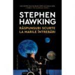 Răspunsuri scurte la marile întrebări - Stephen Hawking