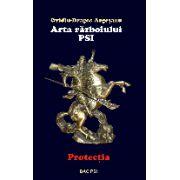 Arta razboiului PSI. Protectia