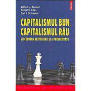 Capitalismul bun, capitalismul rau si economia dezvoltarii si a prosperitatii