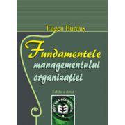 Fundamentele managementului organizatiei, editia a II-a